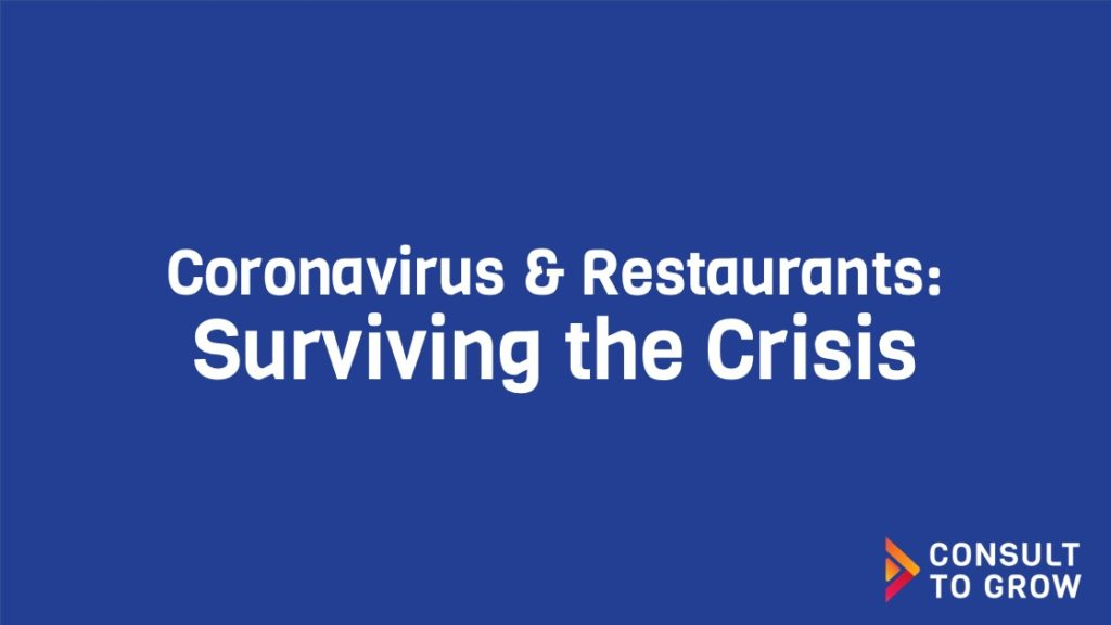 Coronavirus & Restaurants: Surviving the Crisis