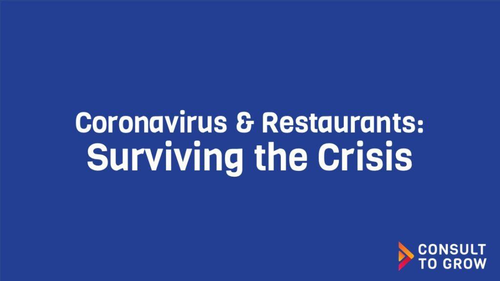 Coronavirus & Restaurants: Surviving the Crisis