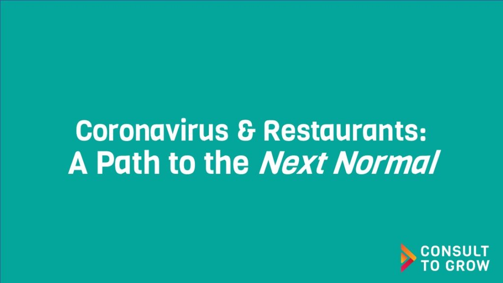 Coronavirus & Restaurants: A Path to the Next Normal